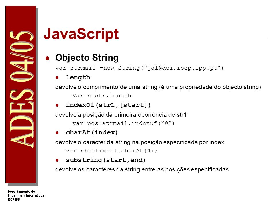 JavaScript Objecto String length indexOf(str1,[start]) charAt(index)